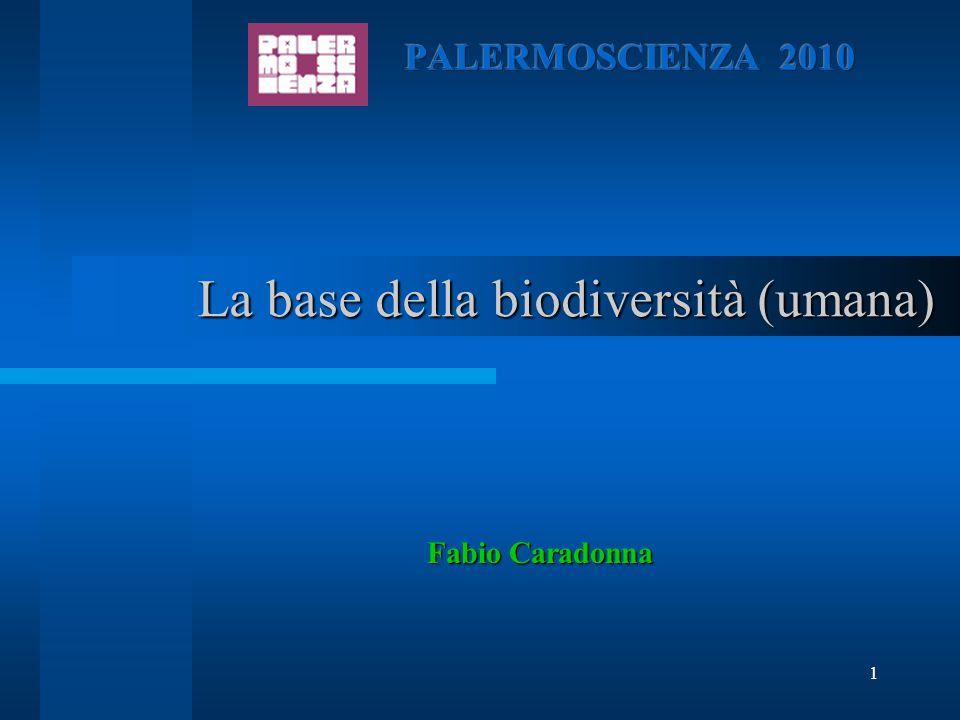 La base della biodiversità (umana)