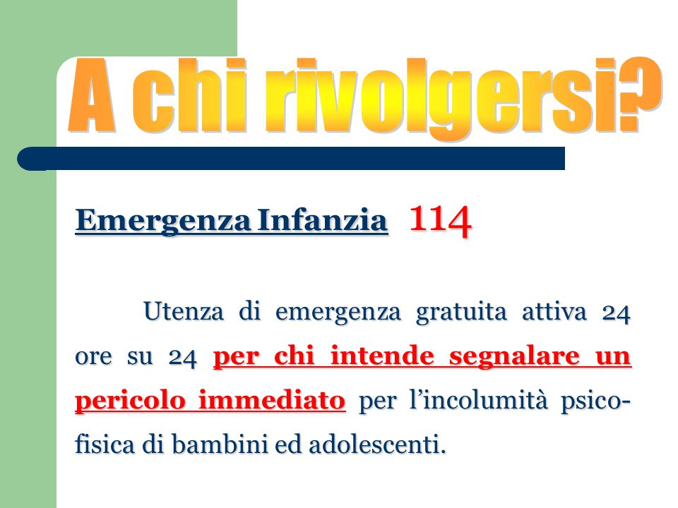 A chi rivolgersi Emergenza Infanzia 114
