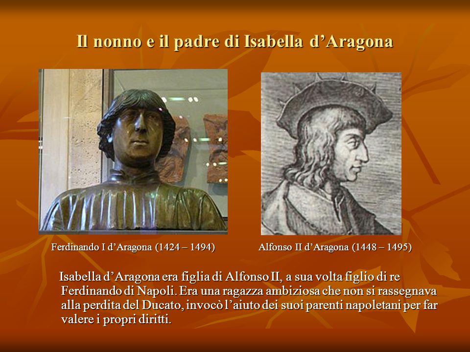 Il nonno e il padre di Isabella d'Aragona