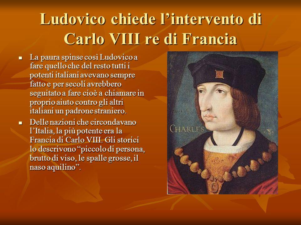 Ludovico chiede l'intervento di Carlo VIII re di Francia