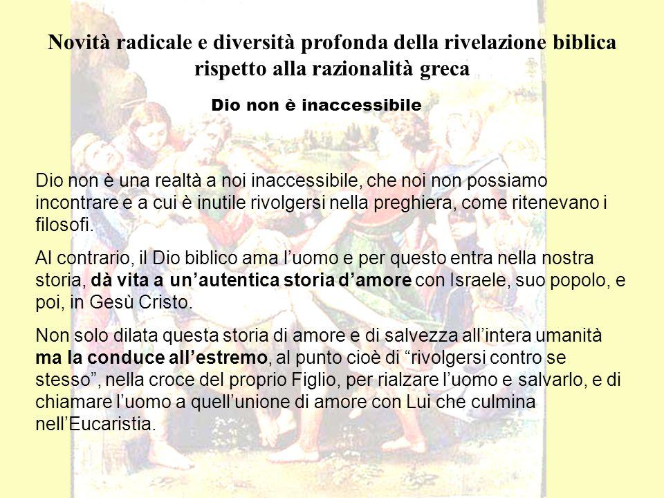 Dio non è inaccessibile