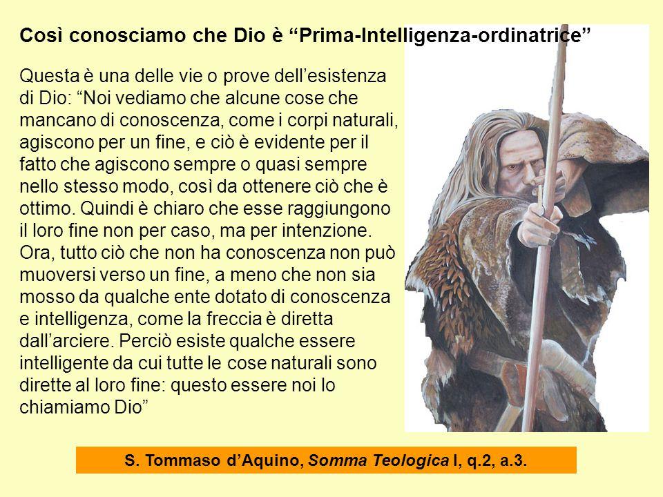 S. Tommaso d'Aquino, Somma Teologica I, q.2, a.3.