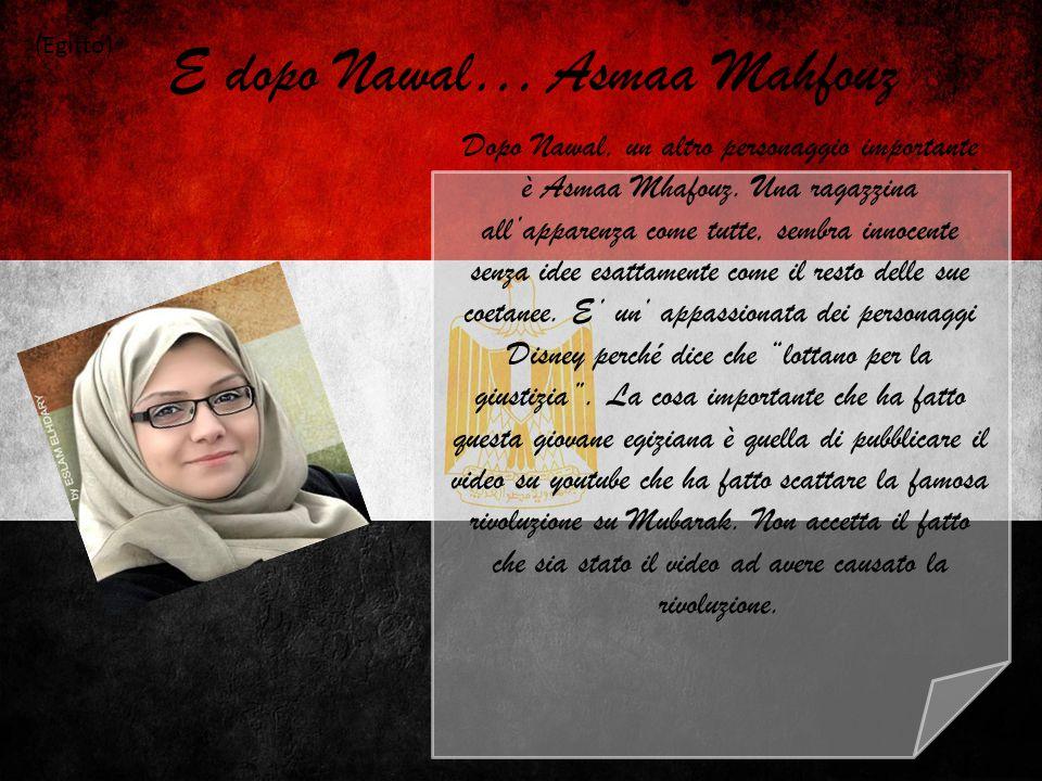 E dopo Nawal… Asmaa Mahfouz