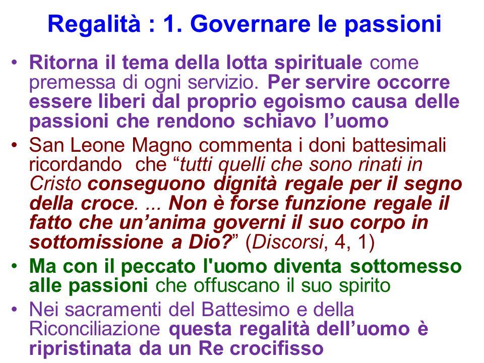 Regalità : 1. Governare le passioni