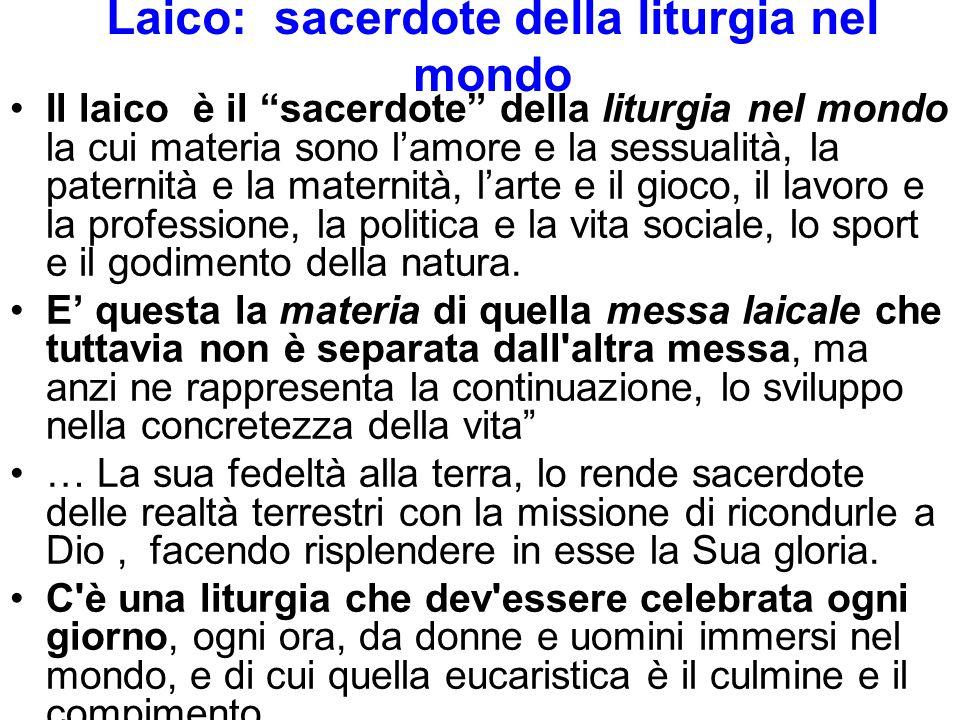 Laico: sacerdote della liturgia nel mondo