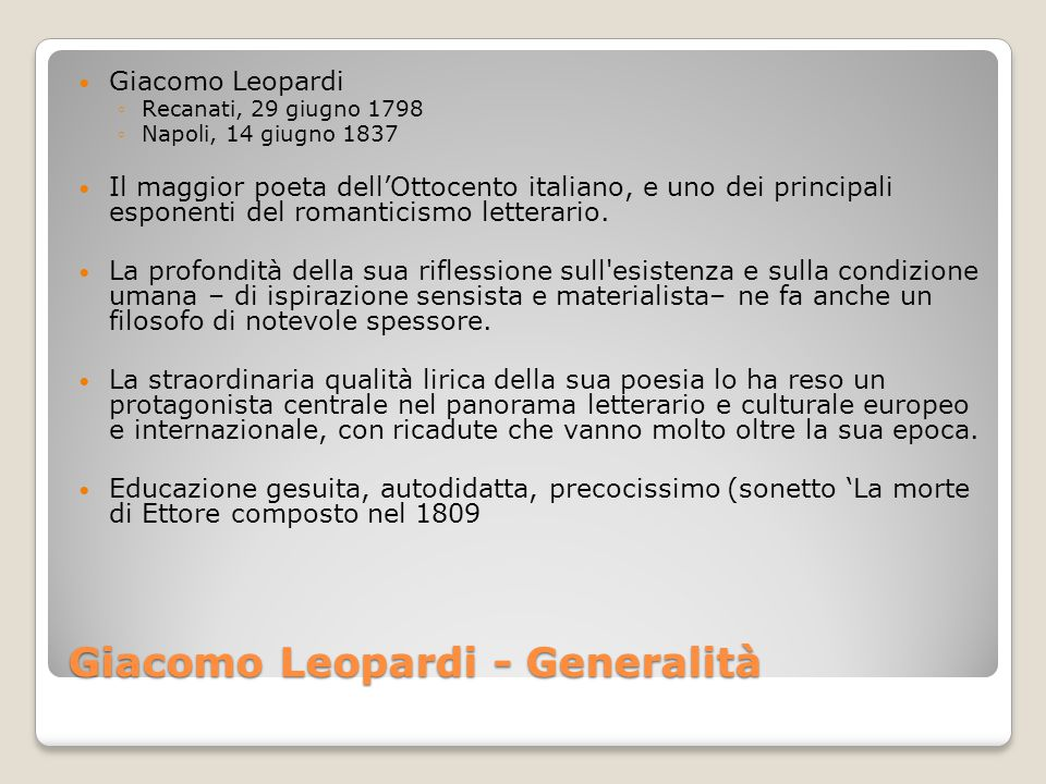 Giacomo Leopardi - Generalità
