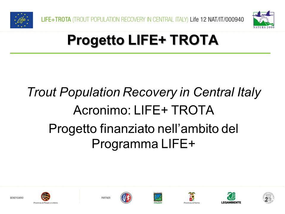 Progetto LIFE+ TROTA Trout Population Recovery in Central Italy