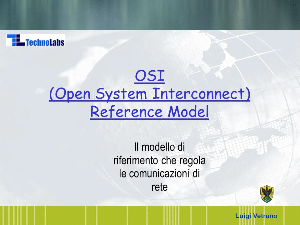 OSI (Open System Interconnect) Reference Model