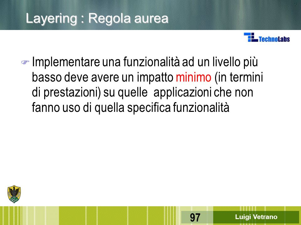 Layering : Regola aurea
