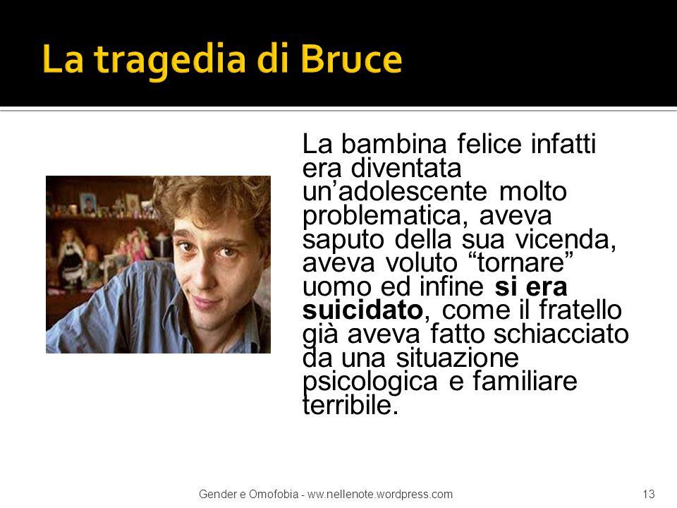 La tragedia di Bruce