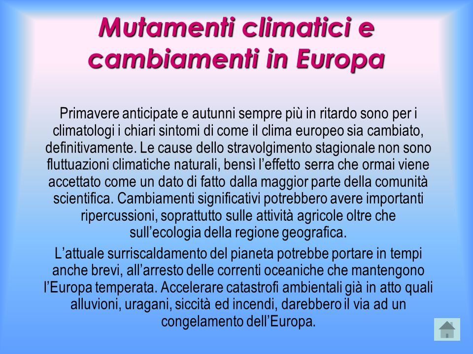 Mutamenti climatici e cambiamenti in Europa