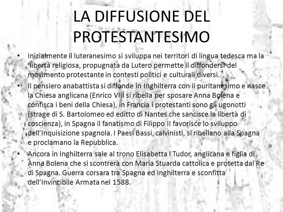 LA DIFFUSIONE DEL PROTESTANTESIMO
