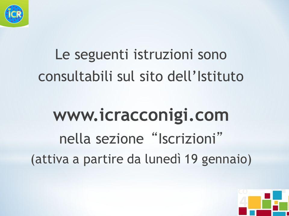 www.icracconigi.com Le seguenti istruzioni sono