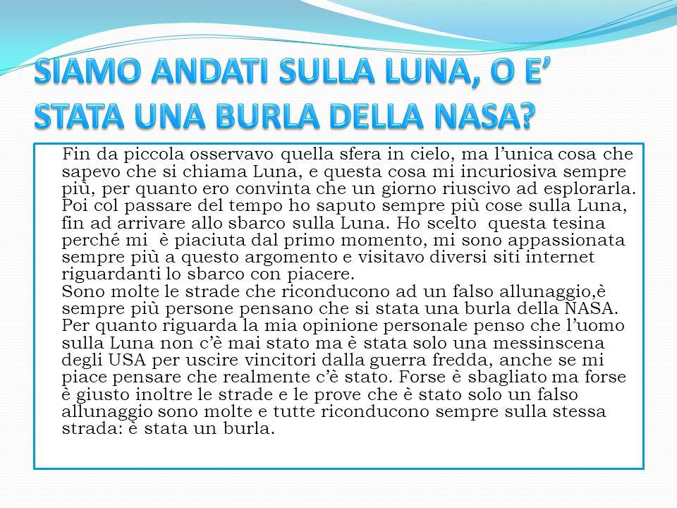 SIAMO ANDATI SULLA LUNA, O E' STATA UNA BURLA DELLA NASA