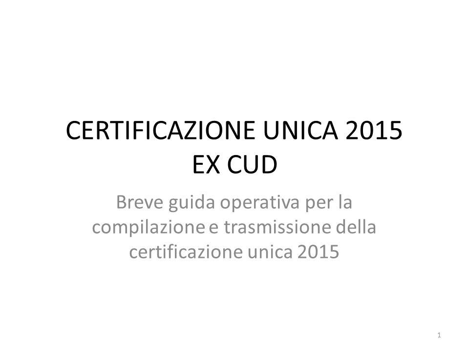 CERTIFICAZIONE UNICA 2015 EX CUD