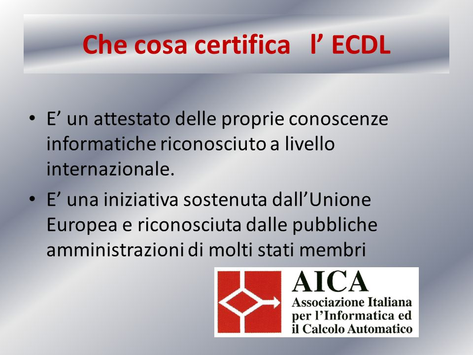 Che cosa certifica l' ECDL