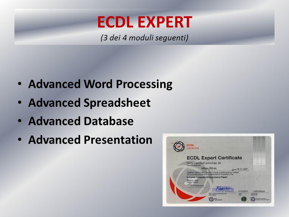 ECDL EXPERT (3 dei 4 moduli seguenti)