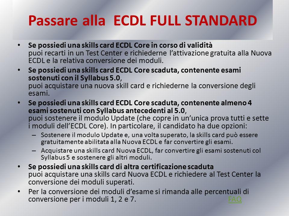 Passare alla ECDL FULL STANDARD
