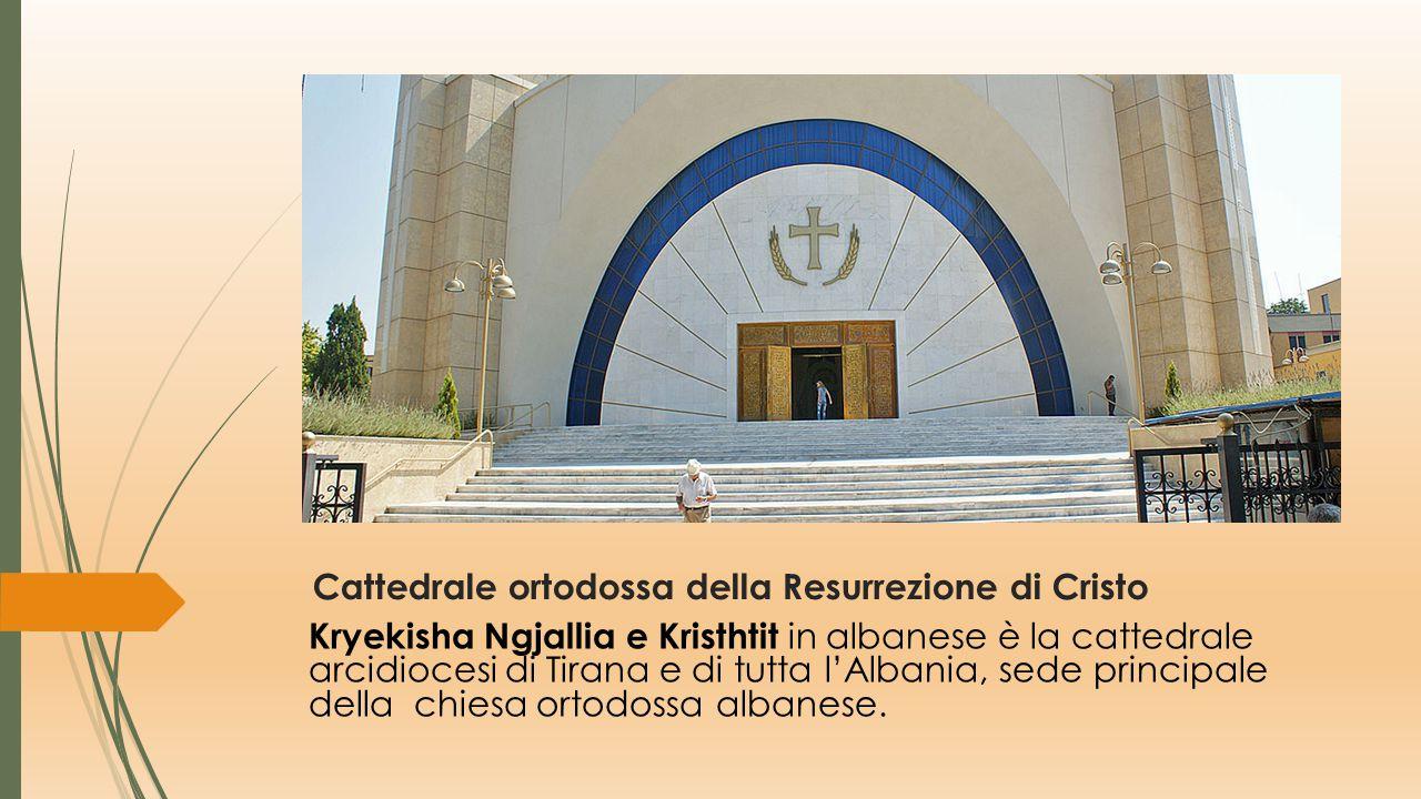 Cattedrale ortodossa della Resurrezione di Cristo