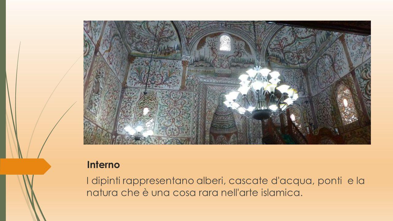 Interno I dipinti rappresentano alberi, cascate d acqua, ponti e la natura che è una cosa rara nell arte islamica.