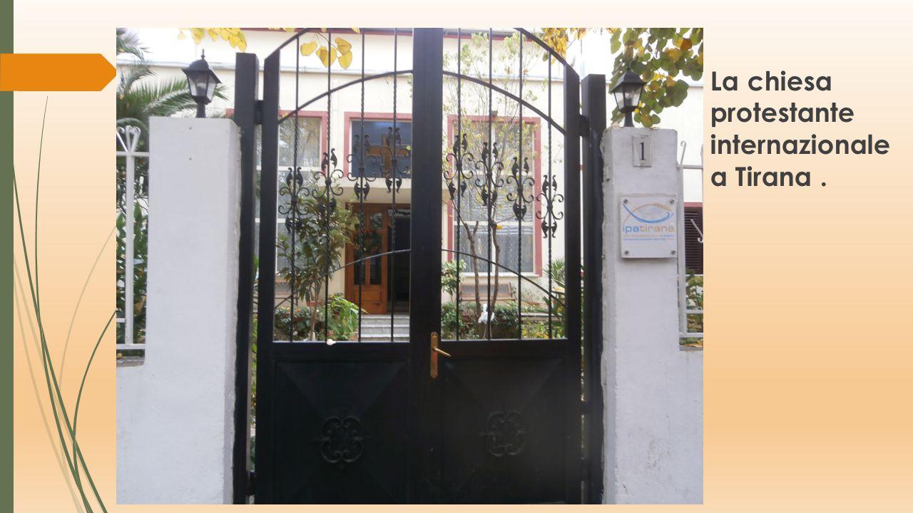 La chiesa protestante internazionale a Tirana .