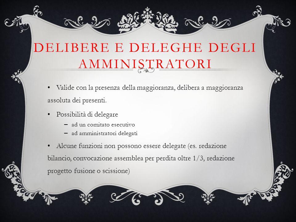 Delibere e deleghe degli amministratori
