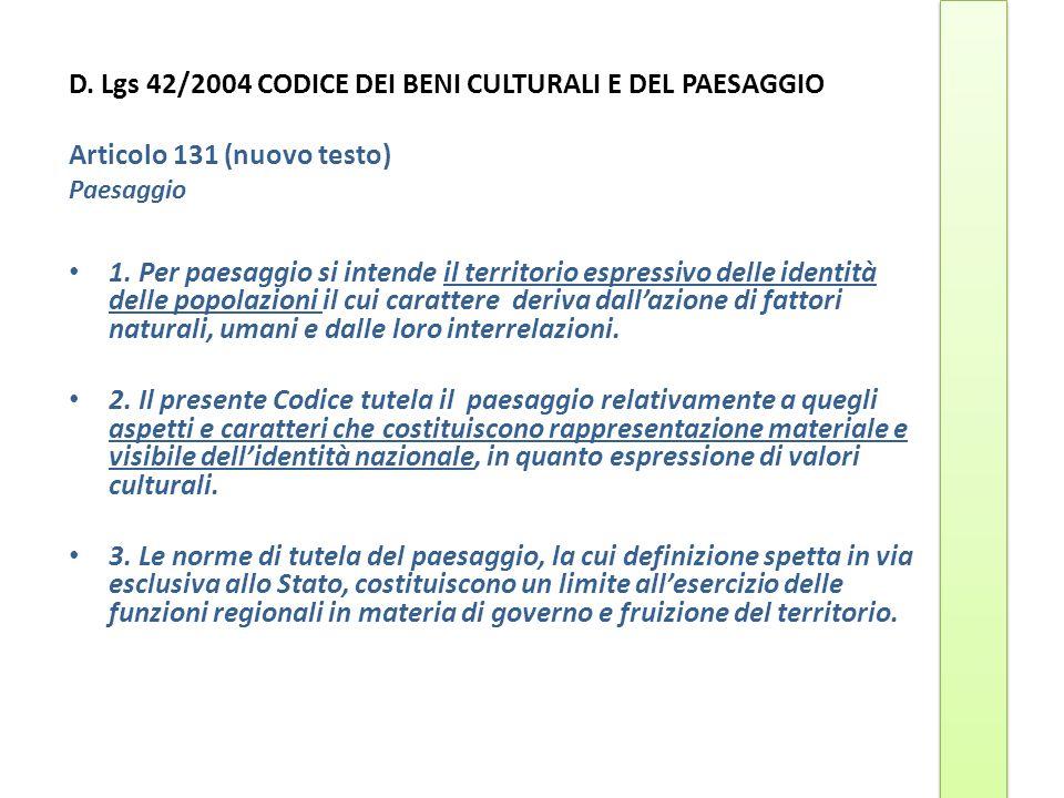 D. Lgs 42/2004 CODICE DEI BENI CULTURALI E DEL PAESAGGIO