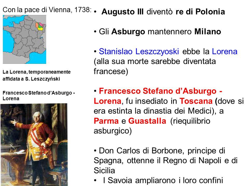 Augusto III diventò re di Polonia • Gli Asburgo mantennero Milano