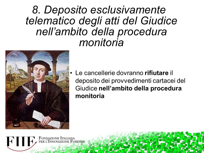 8. Deposito esclusivamente telematico degli atti del Giudice nell'ambito della procedura monitoria