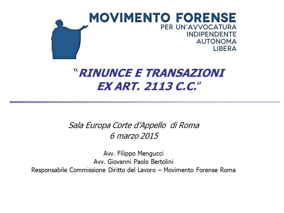 RINUNCE E TRANSAZIONI EX ART. 2113 C.C.