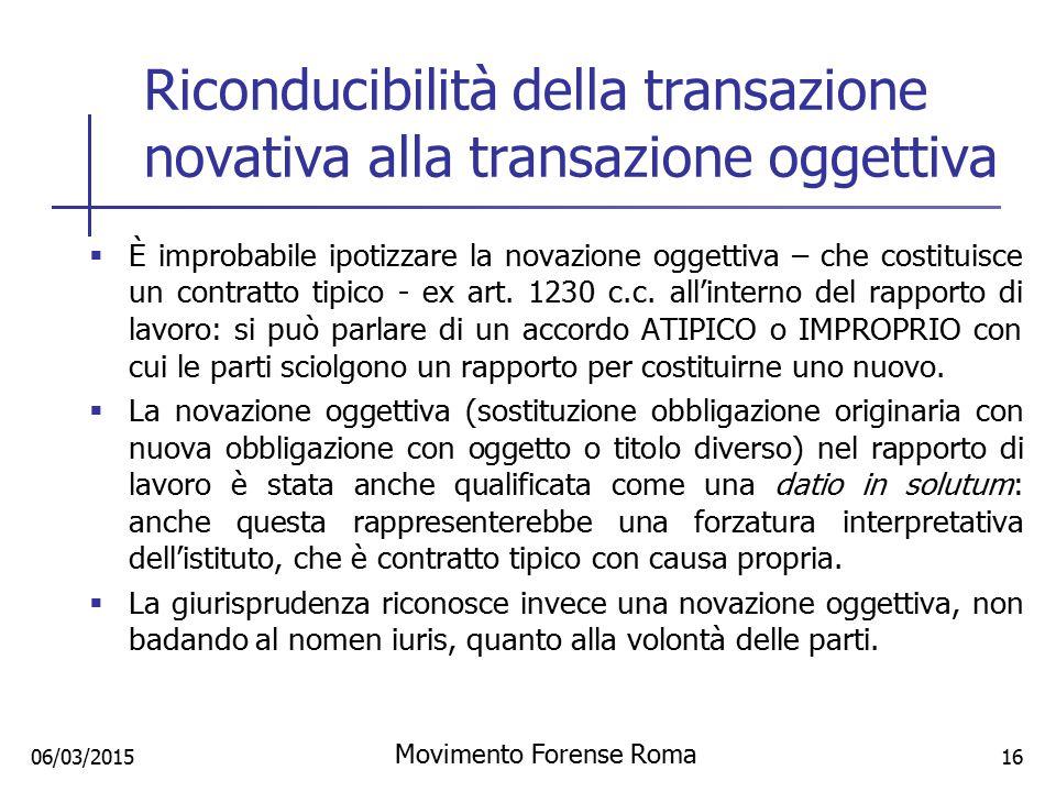 Riconducibilità della transazione novativa alla transazione oggettiva