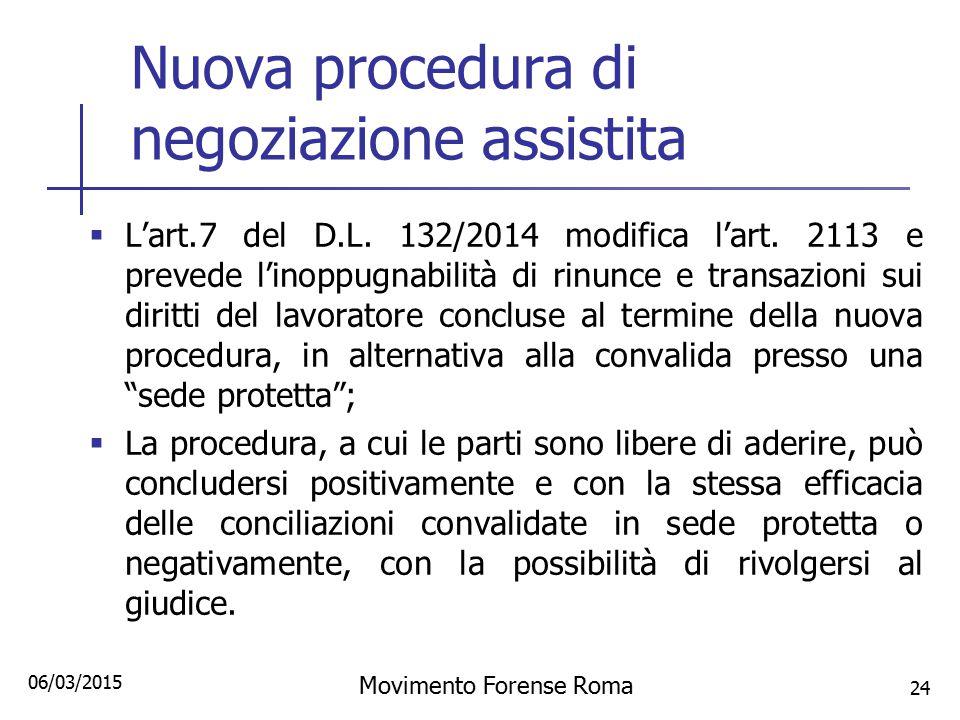 Nuova procedura di negoziazione assistita
