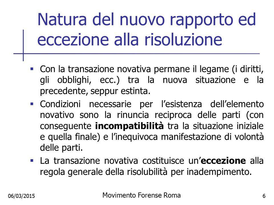 Natura del nuovo rapporto ed eccezione alla risoluzione