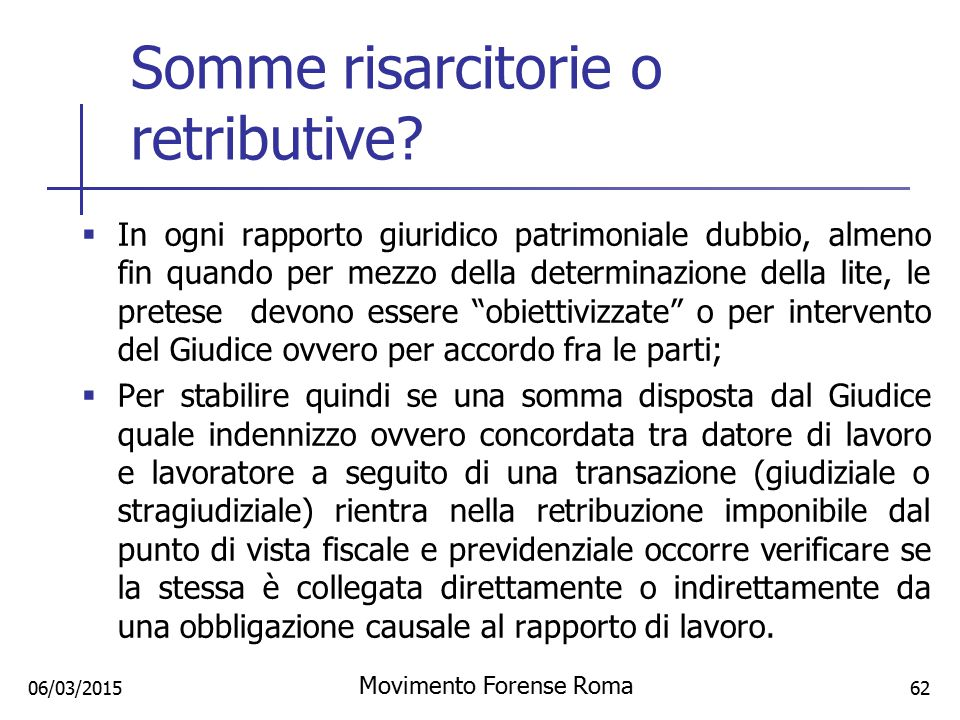 Somme risarcitorie o retributive