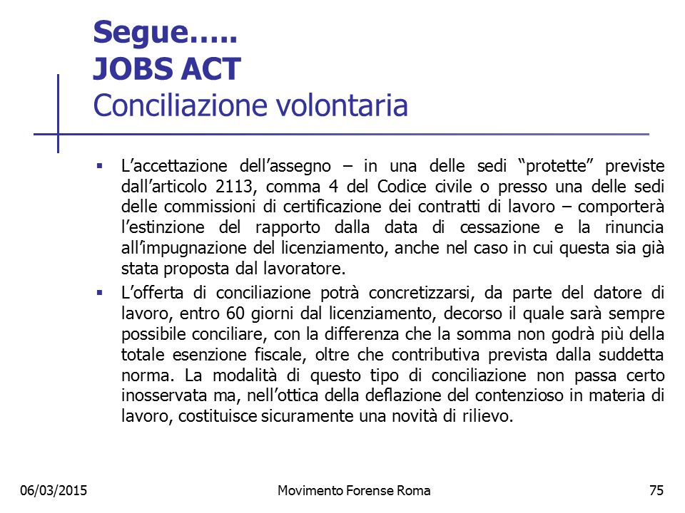 Segue….. JOBS ACT Conciliazione volontaria