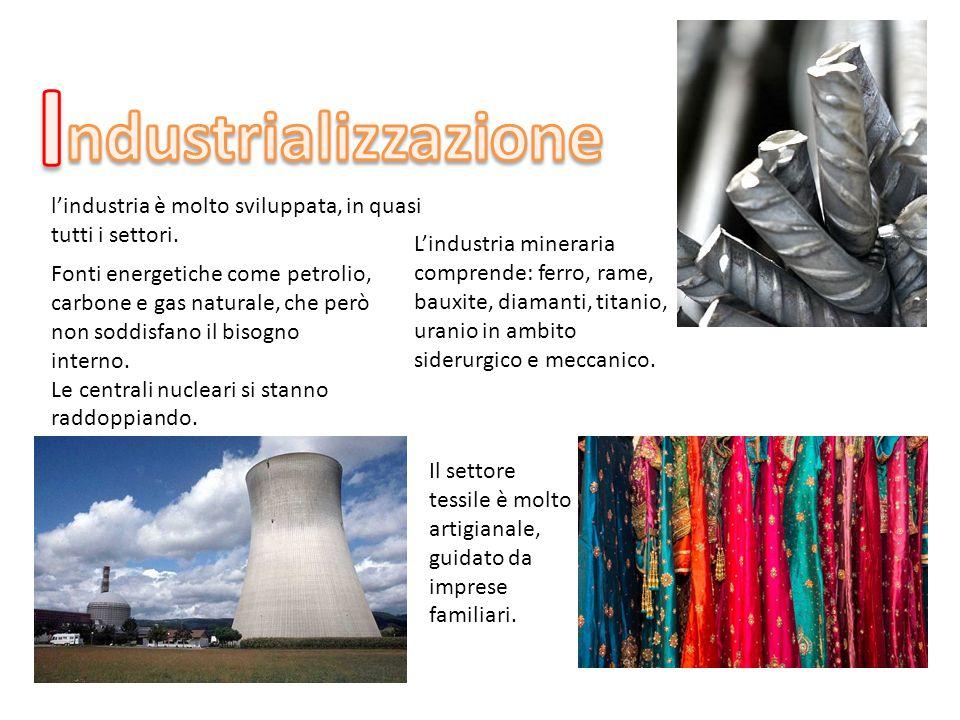 I ndustrializzazione. l'industria è molto sviluppata, in quasi tutti i settori.