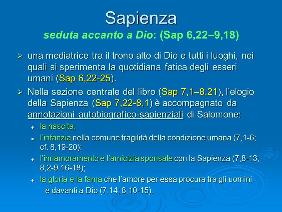 Sapienza seduta accanto a Dio: (Sap 6,22–9,18)