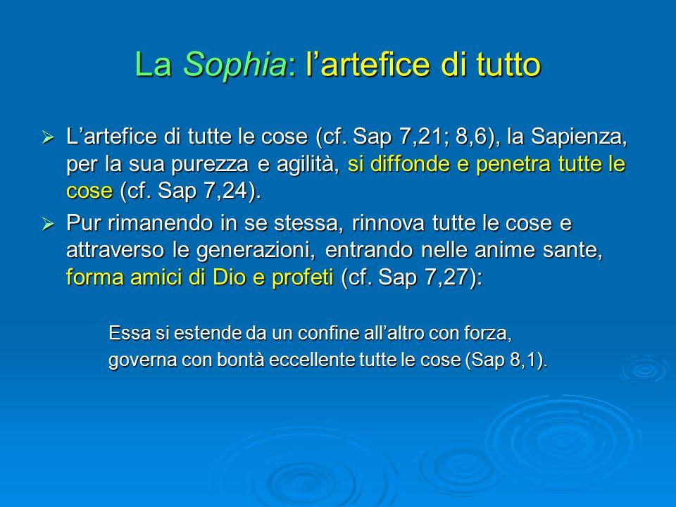 La Sophia: l'artefice di tutto
