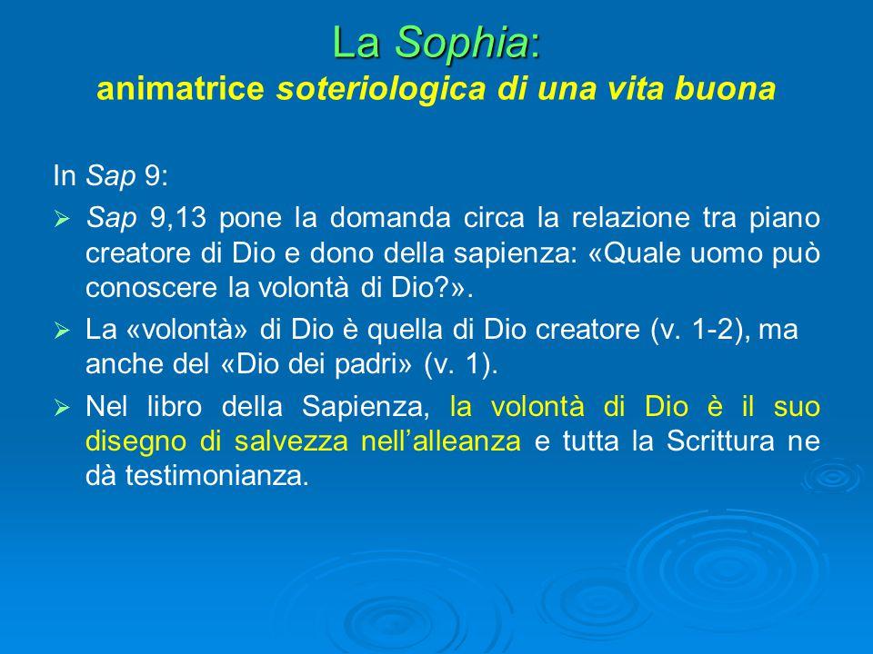 La Sophia: animatrice soteriologica di una vita buona