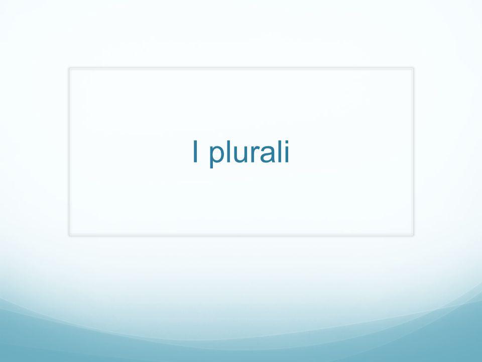 I plurali