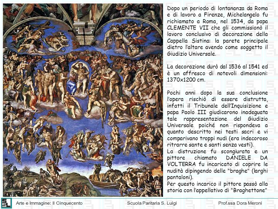 Dopo un periodo di lontananza da Roma e di lavoro a Firenze, Michelangelo fu richiamato a Roma, nel 1534, da papa CLEMENTE VII che gli commissionò il lavoro conclusivo di decorazione della Cappella Sistina: la parete principale dietro l'altare avendo come soggetto il Giudizio Universale.