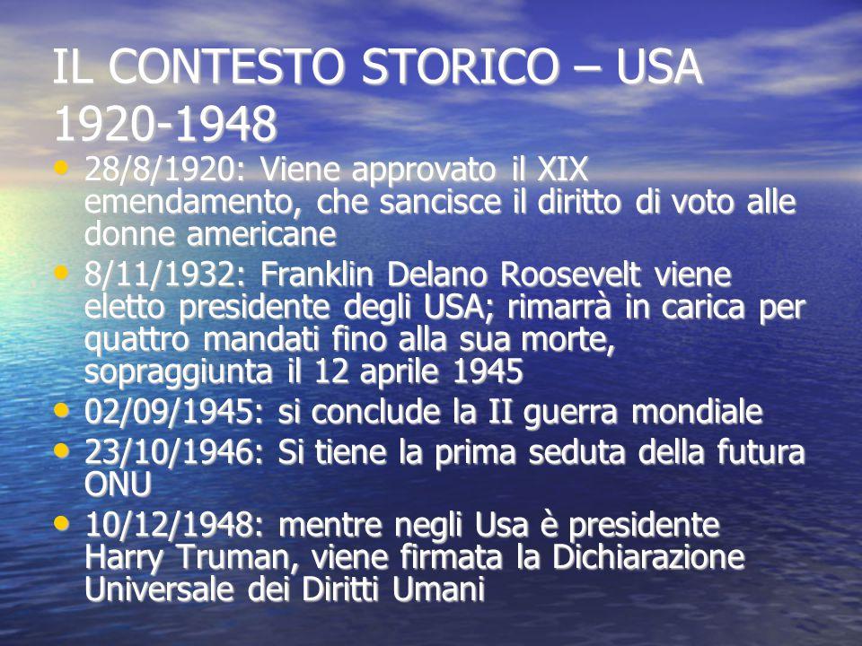 IL CONTESTO STORICO – USA 1920-1948