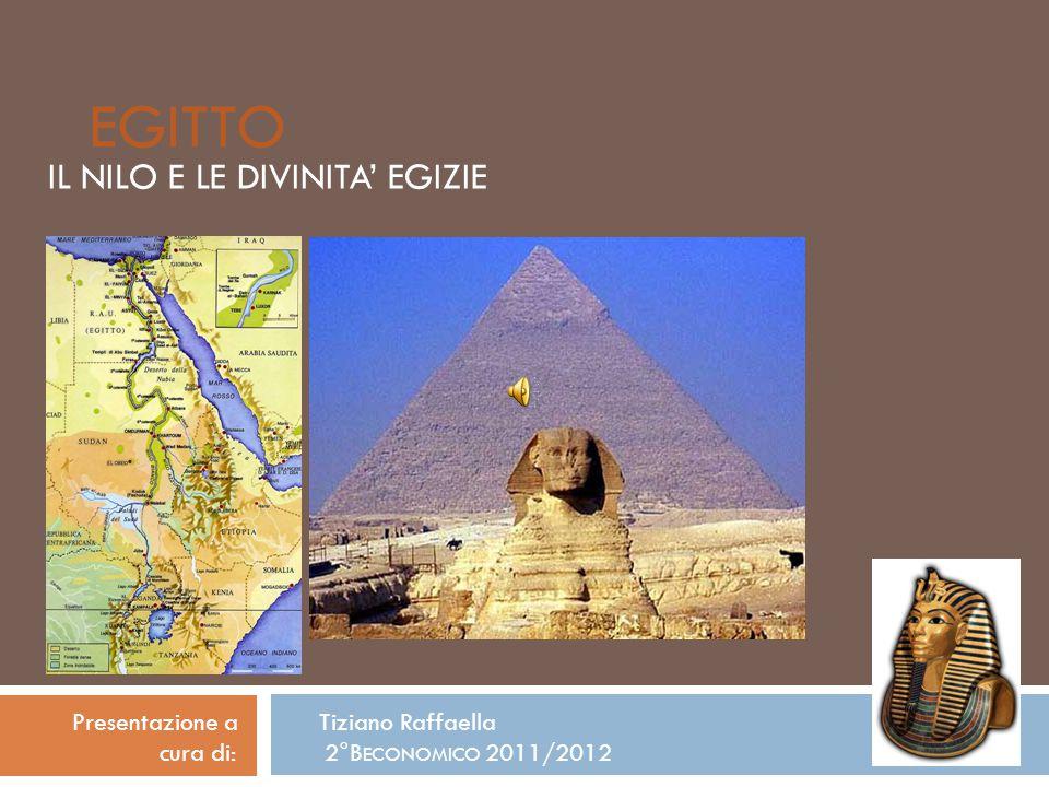 IL NILO E LE DIVINITA' EGIZIE