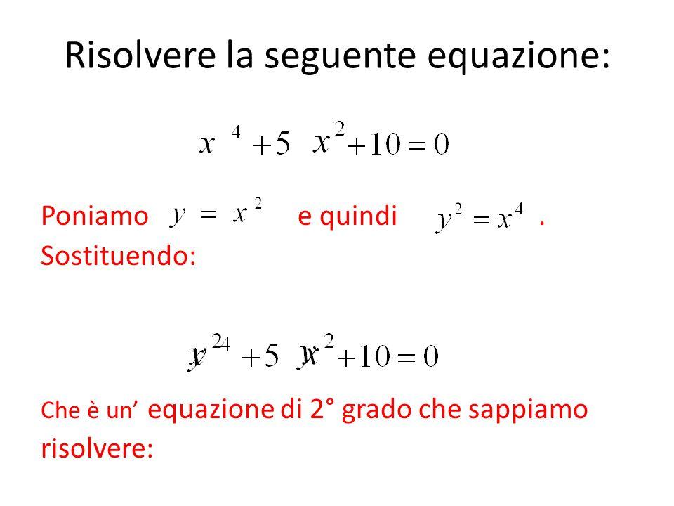 Risolvere la seguente equazione:
