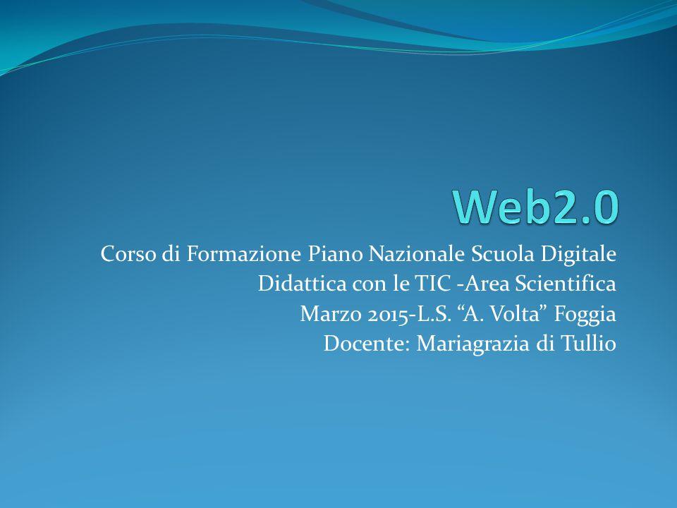Web2.0 Corso di Formazione Piano Nazionale Scuola Digitale