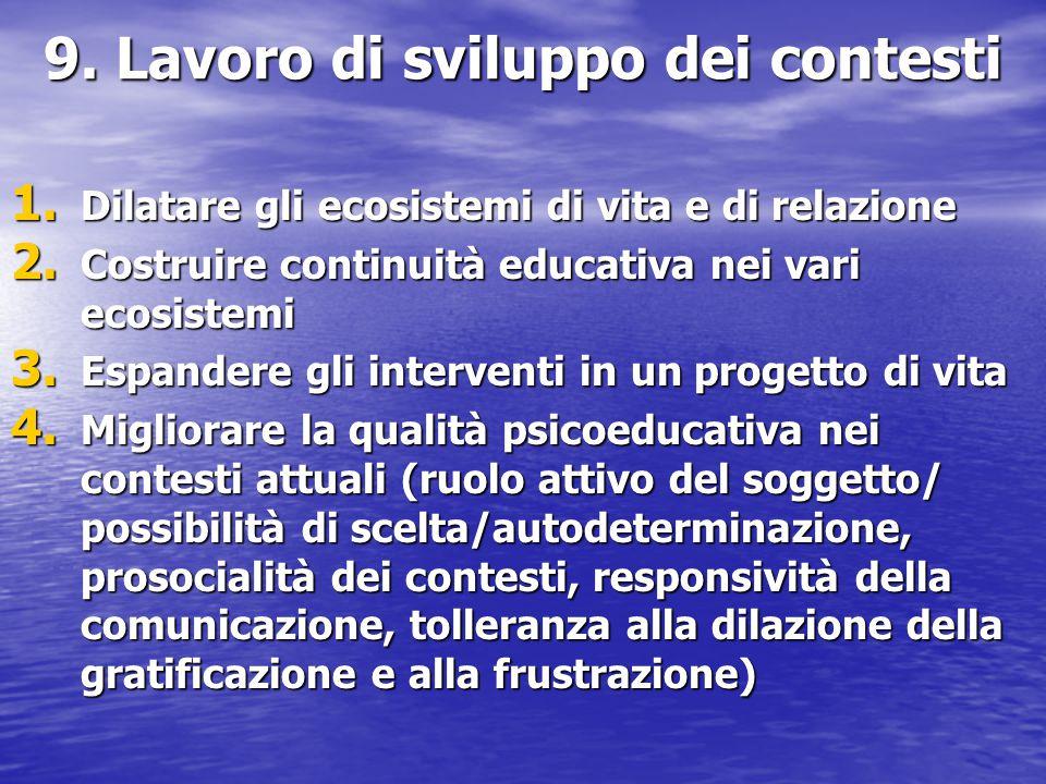 9. Lavoro di sviluppo dei contesti