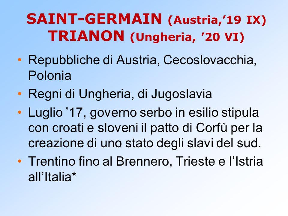 SAINT-GERMAIN (Austria,'19 IX) TRIANON (Ungheria, '20 VI)
