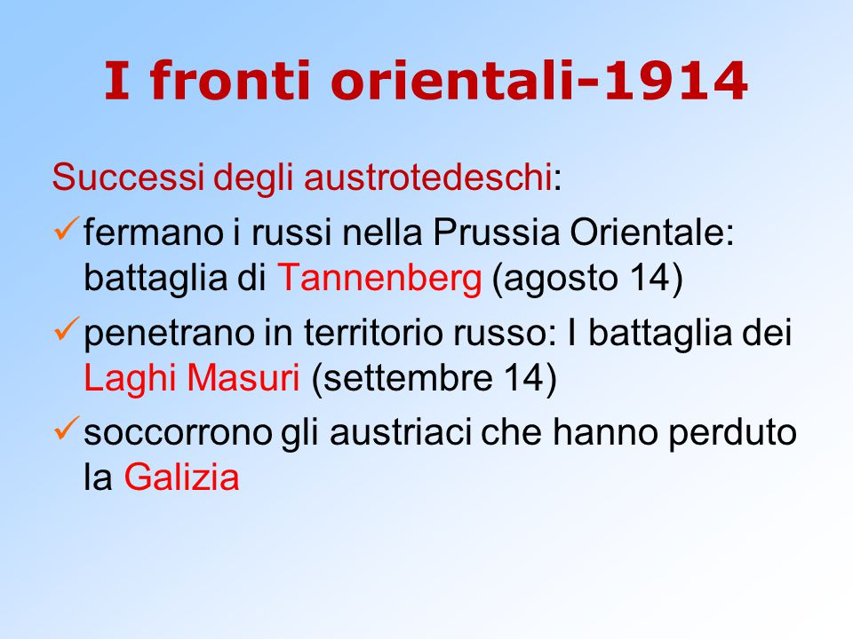 I fronti orientali-1914 Successi degli austrotedeschi:
