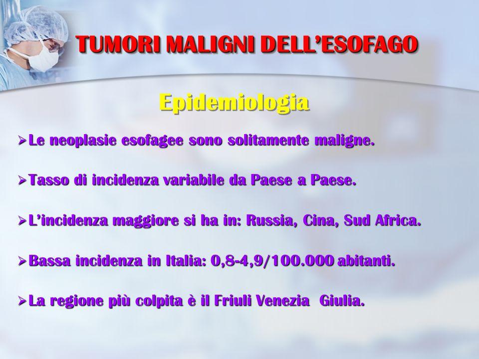 TUMORI MALIGNI DELL'ESOFAGO