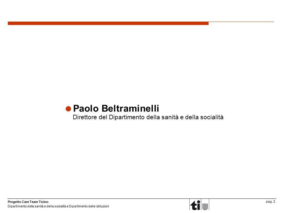 Paolo Beltraminelli Direttore del Dipartimento della sanità e della socialità